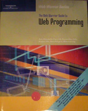 The Web Warrior Guide to Web Programming (Web Warrior...