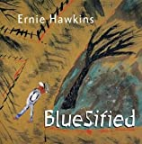 Ernie Hawkins Bluesified