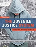 The Juvenile Justice System: Delinquency, Processing, and the Law (7th Edition) [Hardcover] [2012] 7 Ed. Dean J. Champion, Alida V. Merlo, Peter J. Benekos
