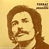 echange, troc Jean Ferrat, Alain Goraguer - Ferrat Chante Aragon