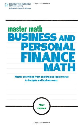 Master Math: Business And Personal Finance Math
