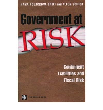 government-at-risk-contingent-liabilities-and-fiscal-risk-author-hana-polackova-brixi-jul-2002