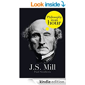 J.S. Mill: Philosophy in an Hour