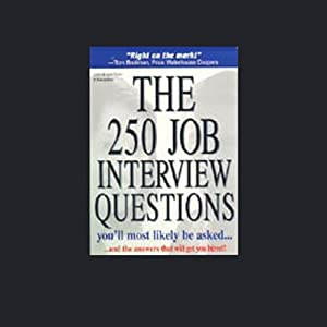 The 250 Job Interview Questions You'll Most Likely be Asked | [Peter Veruki]
