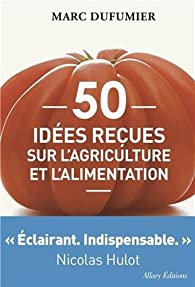 """Résultat de recherche d'images pour """"marc dufumier agroécologie"""""""