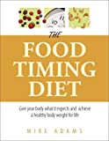 img - for The Food Timing Diet book / textbook / text book