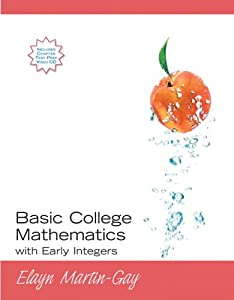 Basic College Mathematics with Early Integers  by Elayn Martin-Gay