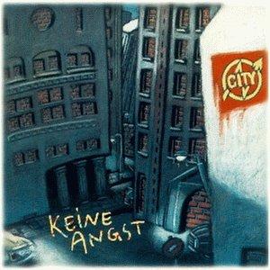 City - Keine Angst - Zortam Music