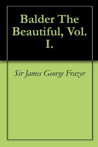 Balder The Beautiful, Vol. I.