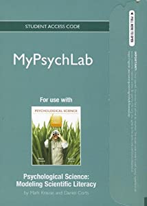 MyPsychLab -- Standalone Access Card -- for Psychological Science: Modeling Scientific Literacy