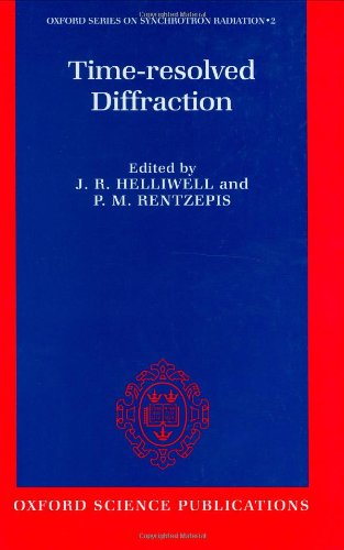 Time-Resolved Diffraction (Oxford Series On Synchroton Radiation, 2)