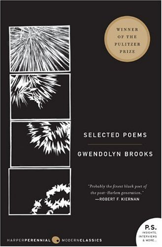Selected Poems, Gwendolyn Brooks