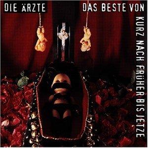 Die Ärzte - Das Beste von kurz nach früher bis jetze - CD 2 - Zortam Music