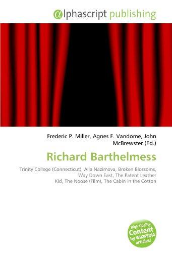 richard-barthelmess-trinity-college-connecticut-alla-nazimova-broken-blossoms-way-down-east-the-pate