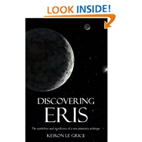 Discovering Eris: The Symbolism and Significance of a New Planetary Archetype