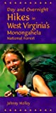 Day and Overnight Hikes in West Virginias Monongahela National Forest