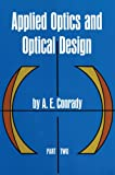 img - for Applied Optics and Optical Design, Part Two (Dover Books on Physics) book / textbook / text book