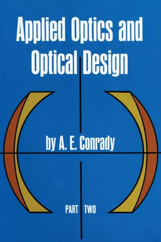 Applied Optics And Optical Design, Part Two (Dover Books On Physics)