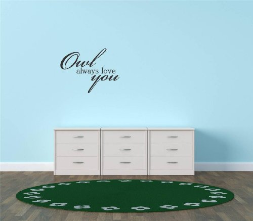 Decal - Vinyl Wall Sticker : Owl Always Love You Quote Home Living Room Bedroom Decor - Discounted Sale Item - 22 Colors Available Size: 12 Inches X 26 Inches front-13681