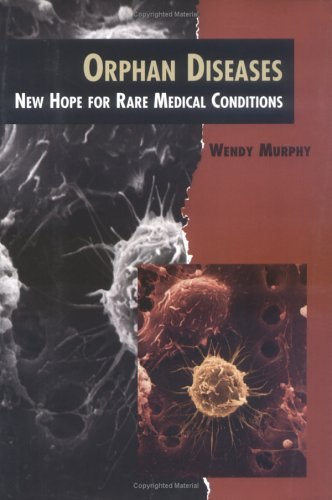 Orphan Diseases (Twenty-First Century Medical Library)