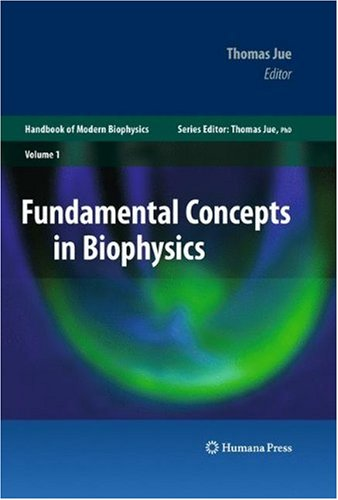 Fundamental Concepts in Biophysics, Volume 1