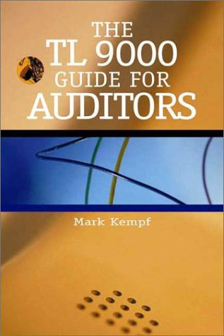 The Tl 9000 Guide for Auditors