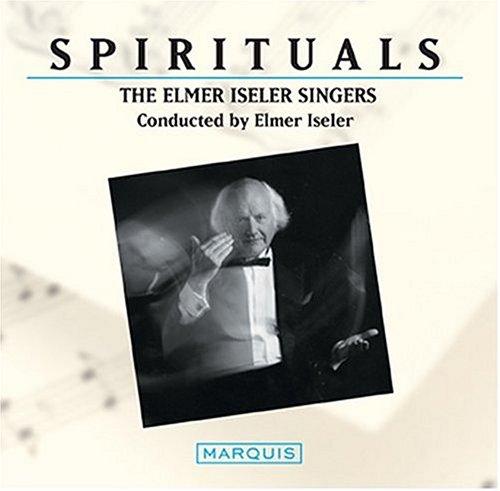 Elmer Iseler Singers: Spirituals