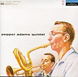 Pepper Adams Quintet Pepper Adams Quintet