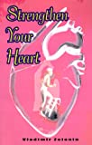 img - for Strengthen Your Heart book / textbook / text book