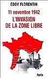 echange, troc Eddy Florentin - 11 novembre 1942 : L'Invasion de la zone libre