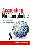 img - for Accounting for the Numberphobic: A Survival Guide for Small Business Owners book / textbook / text book