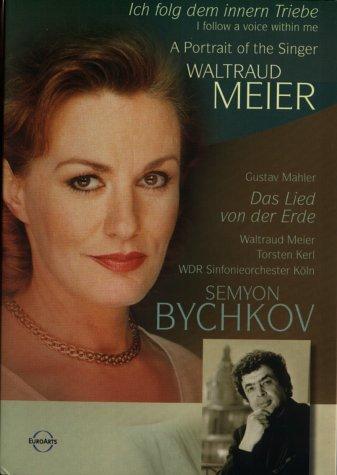 Mahler, Gustav - Das Lied von der Erde: Portrait und Konzertmitschnitt