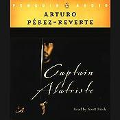 Captain Alatriste | Arturo Perez-Reverte