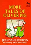 More Tales of Oliver Pig (Red Fox Beginners) (0099163217) by Leeuwen, Jean Van