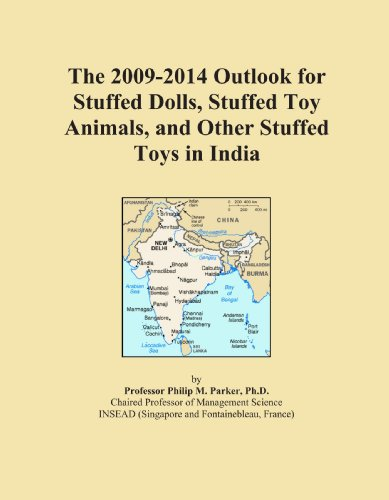 The 2009-2014 Outlook for Stuffed Dolls, Stuffed Toy Animals, and Other Stuffed Toys in India