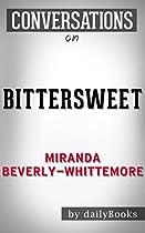 Conversations On Bittersweet: A Novel