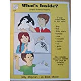 What's Inside? Simple Science Reports (155799207X) by Gary Shipman