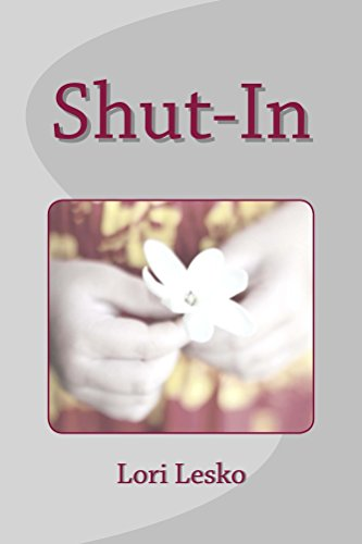 Shut-In by Lori Lesko