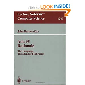 Ada 95 Rationale: The Language - The Standard Libraries (Lecture Notes in Computer Science)