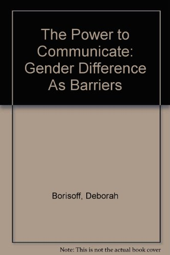 The Power to Communicate: Gender Difference As Barriers