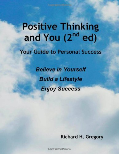 Positive Thinking And You (2Nd Ed)