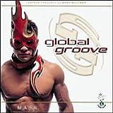 echange, troc Various Artists - Global Groove: Mask