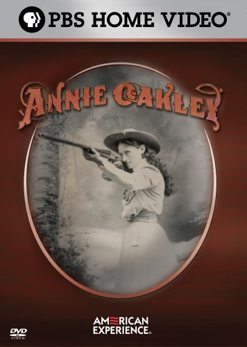 American Experience - Annie Oakley