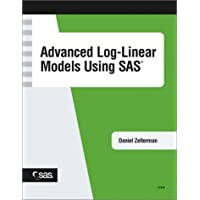 Advanced Log-Linear Models Using SAS
