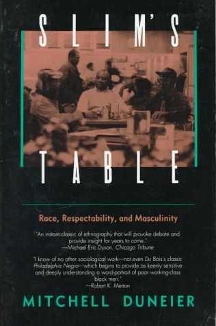 Slim's Table: Race, Respectability, and Masculinity...