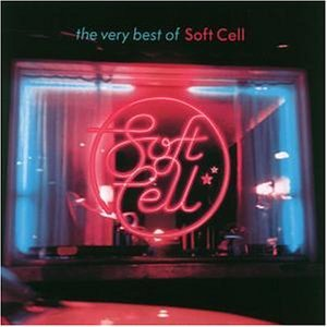 Soft Cell - Best of - Zortam Music