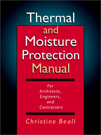 Thermal and Moisture Protection Manual
