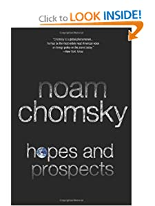 Hopes and Prospects - Noam Chomsky