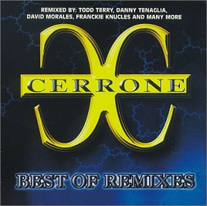 Cerrone - Best of Remixes - Zortam Music