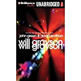 img - for Will Grayson, Will Grayson [CD Book] book / textbook / text book